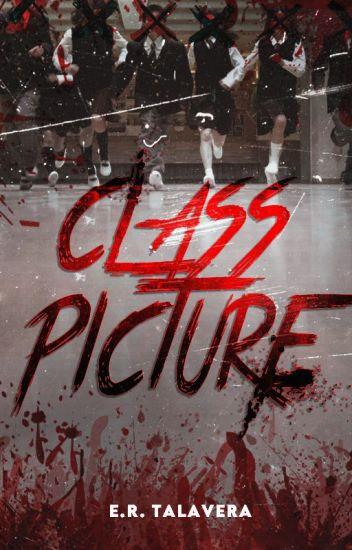 Class Picture (Published Under Cloak Pop Fiction)