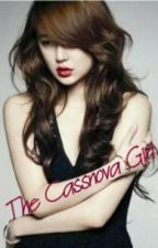 The Cassanova Girl ! by KriszWuExo_1