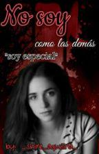 °•.No Soy Como Las Demas. •° by _shine_aguslina_