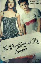 El PlayBoy es Mi Niñero by Ka_Eli