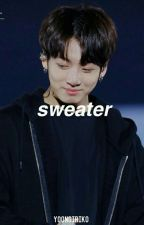 Sweater  [Taekook Omegaverse] by Y00NGIRIK0