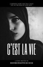 C'est la vie by BerbersePrincess
