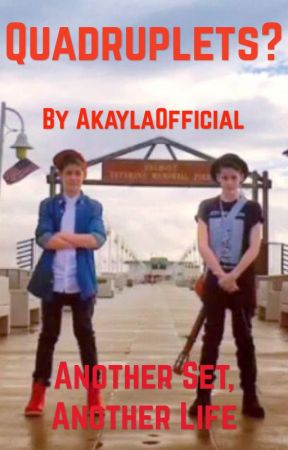Quadruplets?   Book 1    Max and Harvey Fanfic by AkaylaOfficial
