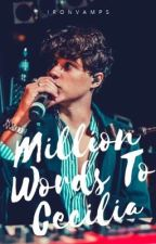 Million Words To Cecilia || Bradley Simpson  by ironvamps