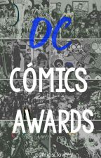 DC Cómics Awards 2017-2018 by comics_lovers