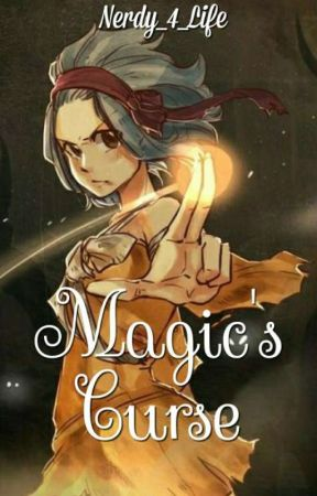 Magic's Curse {Gajevy} by Nerdy_4_Life
