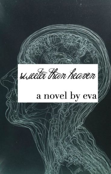 Sweeter Than Heaven | l.s.