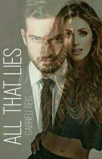 All That Lies by GabrieliReis