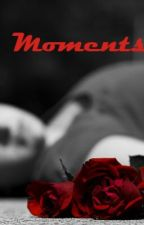 Moments- Harry Styles(completed) by 1Dfangirl1d