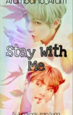 Stay With Me (VKook_GS) by Arambano_17