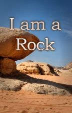 I AM A ROCK by stormvisions