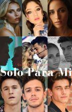 "Solo Para Ti 1 Solo Para Mi SPT 2 ""Ruggarol, Michaentina, Aguslina"" by SoyYasme_Matute26"