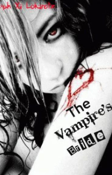 The Vampire's bride [FIN/REVISED]