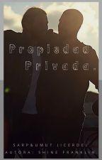 Propiedad Privada. by ShineFranklin