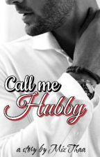 Call Me Hubby by MizThaa