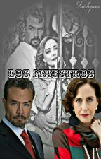 Los Maestros by isiislopees