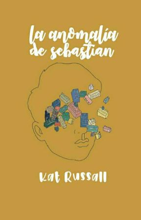 La anomalía de Sebastian [0.5] by -katwoman