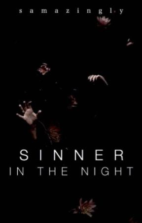 Sinner in the Night  by samazingly