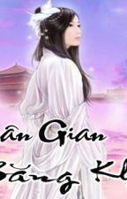 Nhân Gian Băng Khí full by hacthan0291