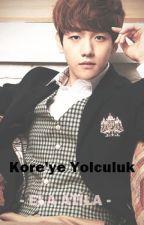 Kore'ye Yolculuk by benyazar_