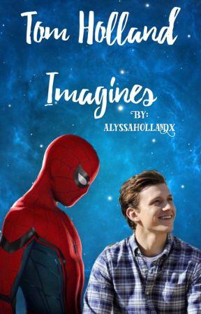 Tom Holland Imagines - Jealous - Wattpad