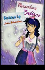 Miraculous Zodiacs by _Luna_Miraculous_