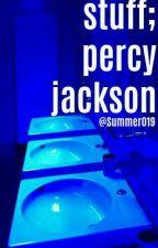 stuff; percy jakson by Summer019