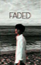 FADED by jiyongiiii