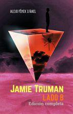 Jamie Truman. Vol.2 (Edición completa). by Alejo-Fenix-Israel
