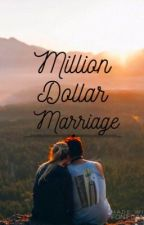 Million dollar marriage (M•D•M) by Disneyy_