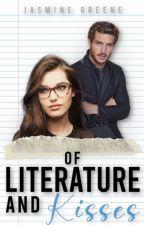 Of Literature & Kisses (Student/Teacher Romance) by JasmineDahlia