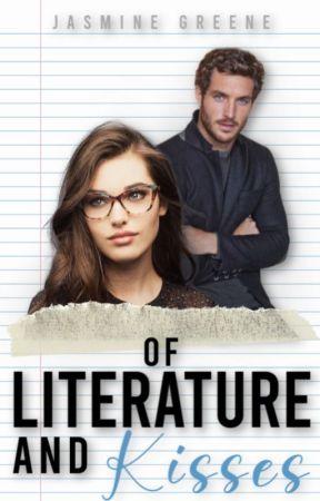 Of Literature & Kisses by JasmineDahlia