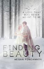 Finding Beauty (Believe) by MeganFoncannon