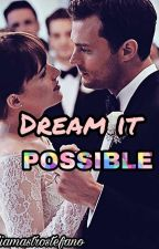 Jamie&Dakota~Dreams it possible~ by GiuliaMastrostefano