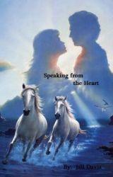 Speaking from the Heart by JillDavis