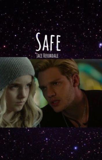 [01] Safe | Jace Herondale