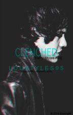 CLENCHED. ||Harry Styles AU|| by loustyles95