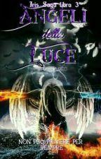 Angeli della Luce [Vol. 3] by Maggie_Maeg