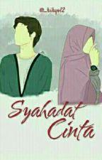 Syahadat Cinta by _kikyo12