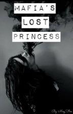 Mafia's Lost Princess by Fuckthisshitamout