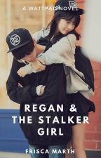 Regan and The Stalker Girl by frisca_marth