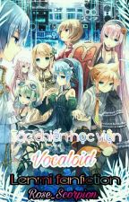 ( Vocaloid fanfic- MiLen) Tác chiến học viện Vocaloid. by Rose_Scorpion