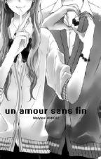 Un amour sans fin by Marylou14040312