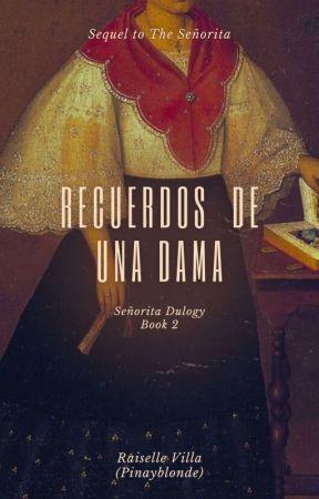 Recuerdos de Una Dama by pinayblonde