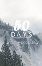 50 Days until my popularity by zharkovdima