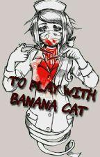 Thử Triệu Hồi Các Nghi Thức Cùng Chuối by Banana_Cats