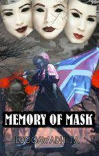 Memory of Mask (Techi x Neru) by Edogawadhita