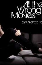 All the Wrong Moves by MoreFallenMoments
