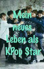 Mein neues Leben als KPop Star by raspberry0w0