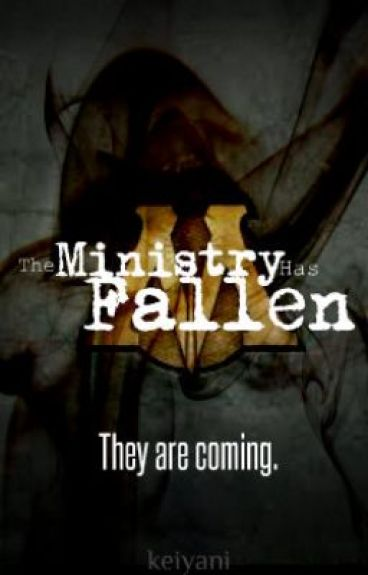 The Ministry Has Fallen by keiyani